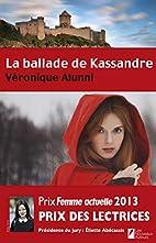 La ballade de Kassandre. Le Prix des…