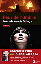 Peur de l'ombre : thriller by…
