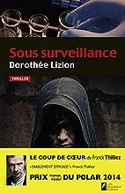 Sous surveillance : thriller by…