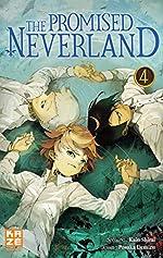 The Promised Neverland T04 - Kaiu Shirai
