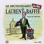 Le dictionnaire illustré de Laurent…