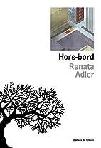 Hors-bord by Renata Adler
