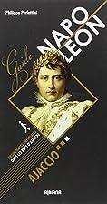 Guide Napoleon by Philippe Perfettine