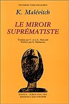 Écrits sur l'art, tome 2 : Le miroir…