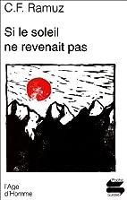 Si le soleil ne revenait pas ? by C. F.…