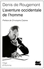 L'aventure occidentale de l'homme by Denis…
