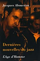 Derni&egrave;res nouvelles du jazz by&hellip;