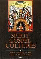 Spirit, gospel, cultures : Bible studies on…