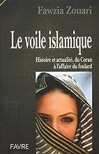Le voile islamique by Fawzia Zouari