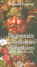 Dictionnaire des tabous alimentaires by…