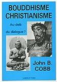 Cobb, John B: Bouddhisme-christianisme