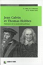 Jean Calvin et Thomas Hobbes : Naissance de…