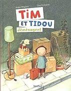 Tim et Tidou déménagent by…