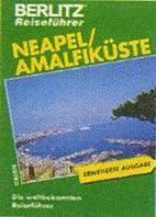 Berlitz Reiseführer: Neapel, Ischia und die…
