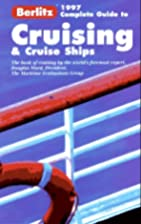 Berlitz 1997 Complete Guide to Cruising and…