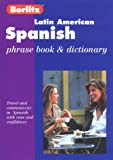 [???]: Berlitz Latin American Spanish Phrase Book & Dictionary: Phrase Book & Dictionary