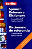 Raventos, Margaret H.: Berlitz Spanish-English English-Spanish Reference Dictionary
