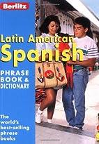 Berlitz Latin American Spanish Phrase Book &…