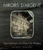 M - Miroirs d'argent : Daguerréotypes de…