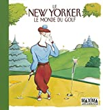 Mankoff, Robert: le new yorker ; le monde du golf