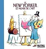 Mankoff, Robert: le new yorker, le monde de l'art
