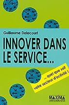 Innover dans le service... : Quel que soit…