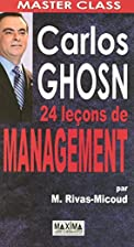 Carlos Ghosn - 24 Leçons de management by…