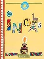Incas by Pascale Estellon