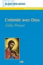 L'intimité avec Dieu by Gilles…
