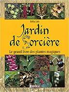 Un jardin de Sorcières by Erika Laïs