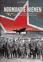 Normandie Niemen: Des Pilotes De La France…