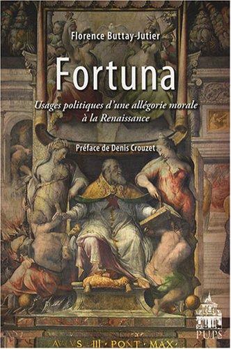 fortuna-usages-politiques-dune-allegorie-morale-a-la-renaissance