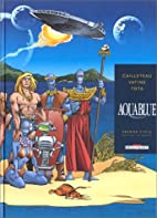 Aquablue, premier cycle : L'Intégrale by…
