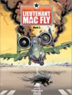 Lieutenant Mac Fly, tome 2 by Fred Duval