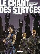 Le Chant des Stryges, tome 6 : Existences by…