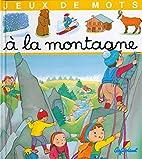 Jeux de mots: à la montagne