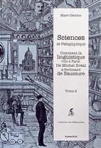 Sciences et Pataphysique : Tome 2, Comment…