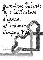 Une littérature d'après : Cinéma by…