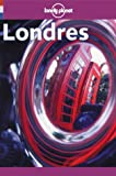 Yale, Pat: Lonely Planet Londres guide de voyage (French Guides)