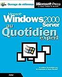 Russel, Charlie: Microsoft Windows 2000 Server au quotidien Expert (avec CD-Rom) (French Edition)