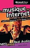Ichbiah, Daniel: La musique sur Internet (ancien prix éditeur: 9,50 € - économisez 37 %) (French Edition)