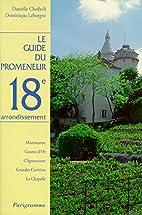 Guide du promeneur, 18e arrondissement by…