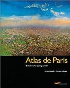 Atlas de Paris by Danielle Chadych