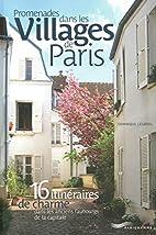 Promenades dans les villages de Paris by…