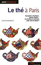 Le thé à Paris by Christine Barbaste