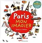 Paris, Mon imagier by Séverine…