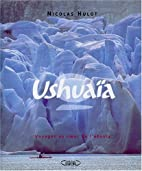 Ushuaia, tome 2 by Nicolas Hulot