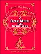 La Cuisine modèle de la Comtesse de Ségur…