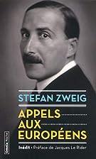 Appels aux Européens by Stefan Zweig
