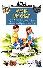 Avoir un chat [ancienne édition] by Jean…